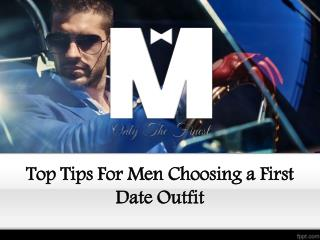 Top Tips For Men Choosing a First Date Outfit