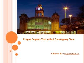 Segway Tour called Eurosegway Tour.