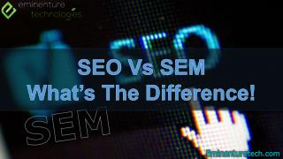 Seo Vs Sem What's The Difference!