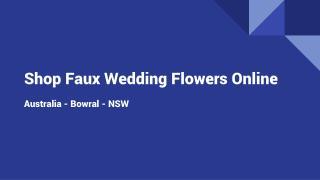 Shop Faux Wedding Flowers Online