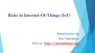 Ravi Namboori Network Architect - IoT Risks & Benefits