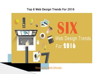 Top 6 Web Design Trends For 2016