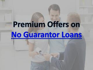 Premium Offers on No Guarantor Loans