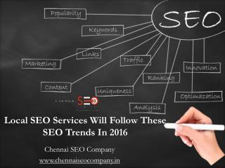 Local SEO Services Will Follow These SEO Trends In 2016