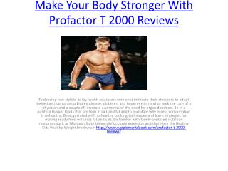 Make Your Body Stronger With Profactor T 2000 Reviews