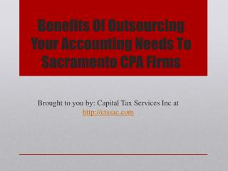 Benefits Of Outsourcing Your Accounting Needs To Sacramento CPA Firms