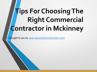 Tips For Choosing The Right Commercial Contractor in Mckinney