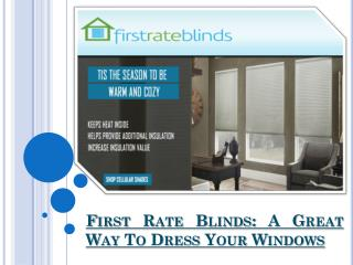 Dress your windows with best blinds and shades