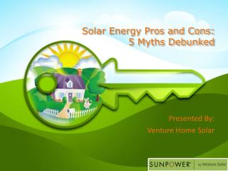 Solar Energy Pros and Cons: 5 Myths Debunked