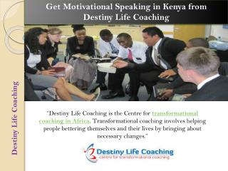Get Motivational Speaking in Kenya from Destiny Life Coaching