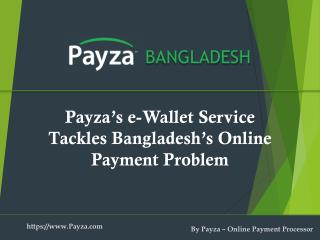 How to Use Payza E-Wallet During Internet Shopping in Bangladesh?