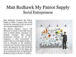 Matt Redhawk My Patriot Supply -  Serial Entrepreneur