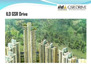 Online Book ILD GSR Drive Apartments in Gurgaon