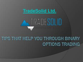 Tips that Help You through Binary Options Trading