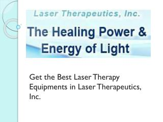 Get the Best Laser Therapy Equipments in Laser Therapeutics, Inc.
