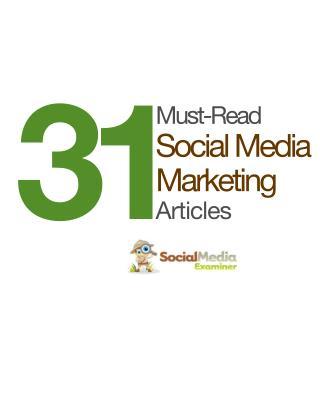 31 Must-Read Social Media Marketing Articles