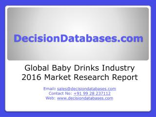 Global Baby Drinks Industry 2016 Market Research Report