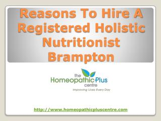 Reasons To Hire A Registered Holistic Nutritionist Brampton