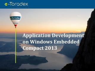 Application Development on Windows Embedded Compact 2013