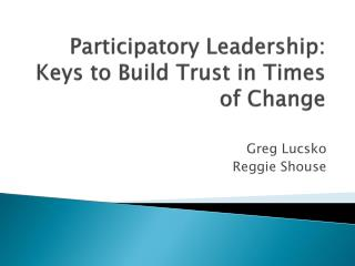 Participatory Leadership: Keys to Build Trust in Times of Change