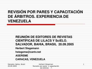 REVISI N POR PARES Y CAPACITACI N DE  RBITROS. EXPERIENCIA DE VENEZUELA