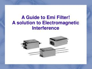 A fine quality emi filter manufacturer