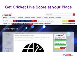 Get Cricket Live Score at your Place