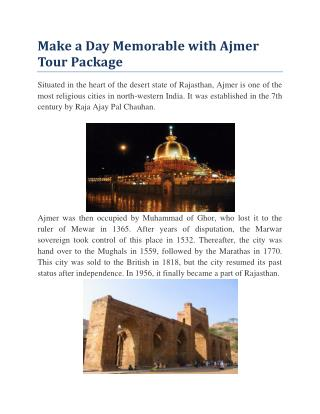 Make a Day Memorable with Ajmer Tour Package