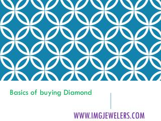 Basics of Buying Diamonds