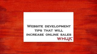 Website development tips that will increase online sales