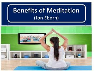 Jonathan Eborn- Benefits of Meditation