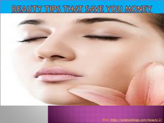 Beauty Tips That Save You Money
