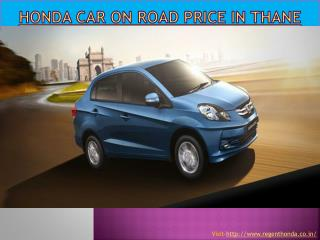 Honda car on road price in thane