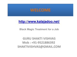 Black Magic Treatment for a Job