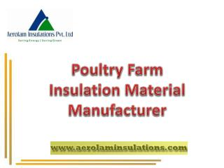 Poultry Farm Insulation Materials India