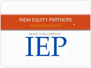 Best equity partners in India, IEP fund advisors