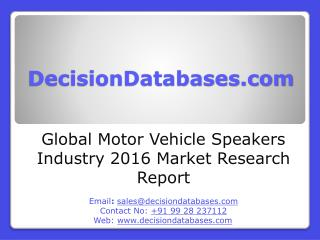 Motor Vehicle Speakers Market Analysis and Forecasts 2021