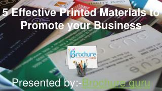 5 Effective Printed Materials to Promote your Business