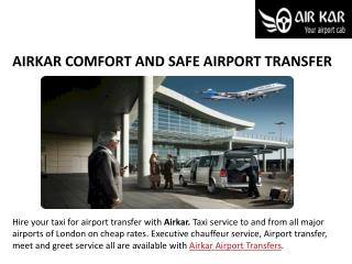 AIRKAR COMFORT AND SAFE AIRPORT TRANSFER
