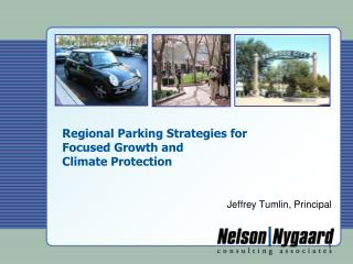 Regional Parking Strategies for  Focused Growth and  Climate Protection