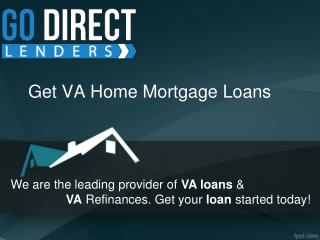 Va Home Mortgage Loans - Go Direct Lenders