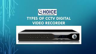 Types of CCTV Digital Video Recorder