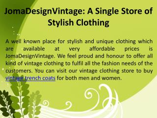 Jomadesignvintage: A Single Store of Stylish Clothing