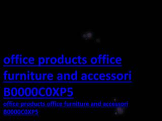 office products office furniture and accessori B0000C0XP5