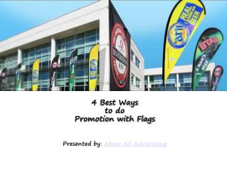 4 Best Ways of promotion with flags