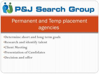 Looking for Permanent and Temp Placement Agencies