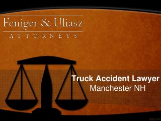 Truck Accident Lawyer Manchester NH