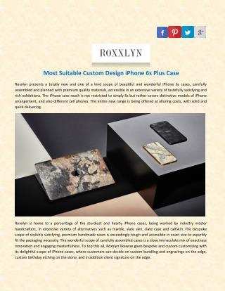 Most Suitable Custom Design iPhone 6s Plus Case