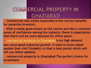 commercial property in Ghaziabad perfect choice for investment