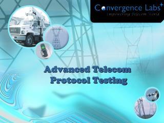 Convergence Labs : Advanced Telecom Protocol Testing